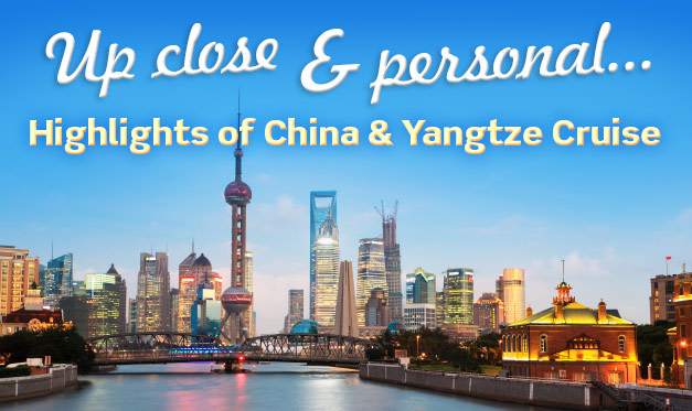 Highlights of China and the Yangtze